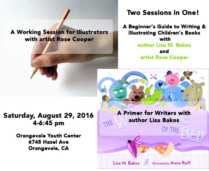 With author Lisa M. Bakos & artist Rose Cooper August 29th from 4-6:45 pm Orangevale Youth Center Limited seating--sign up now!
