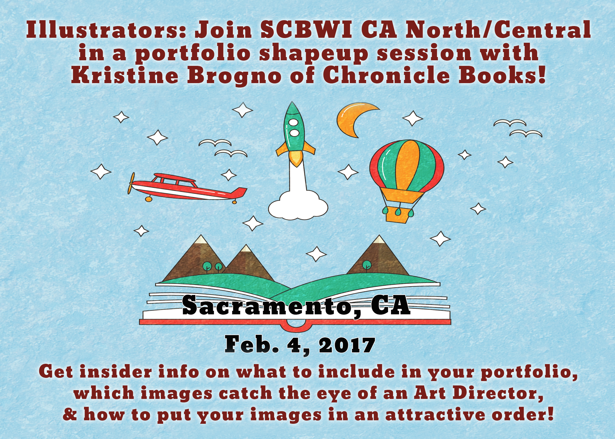 Illustrators: Join SCBWI CA North/Central in a portfolio shapeup session with Kristine Brogno of Chronicle Books!