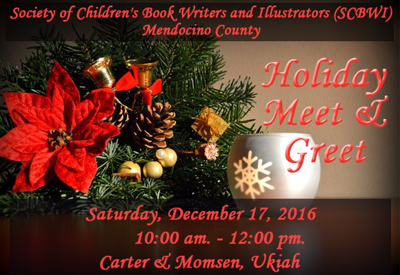 Join us for a special Holiday Meet and Greet to toast our muses Past, Present, and Future. Bring your favorite holiday munchie to share (if you wish) and your  questions, ideas, tips and strategies for writing, editing, and publishing kidlit.
