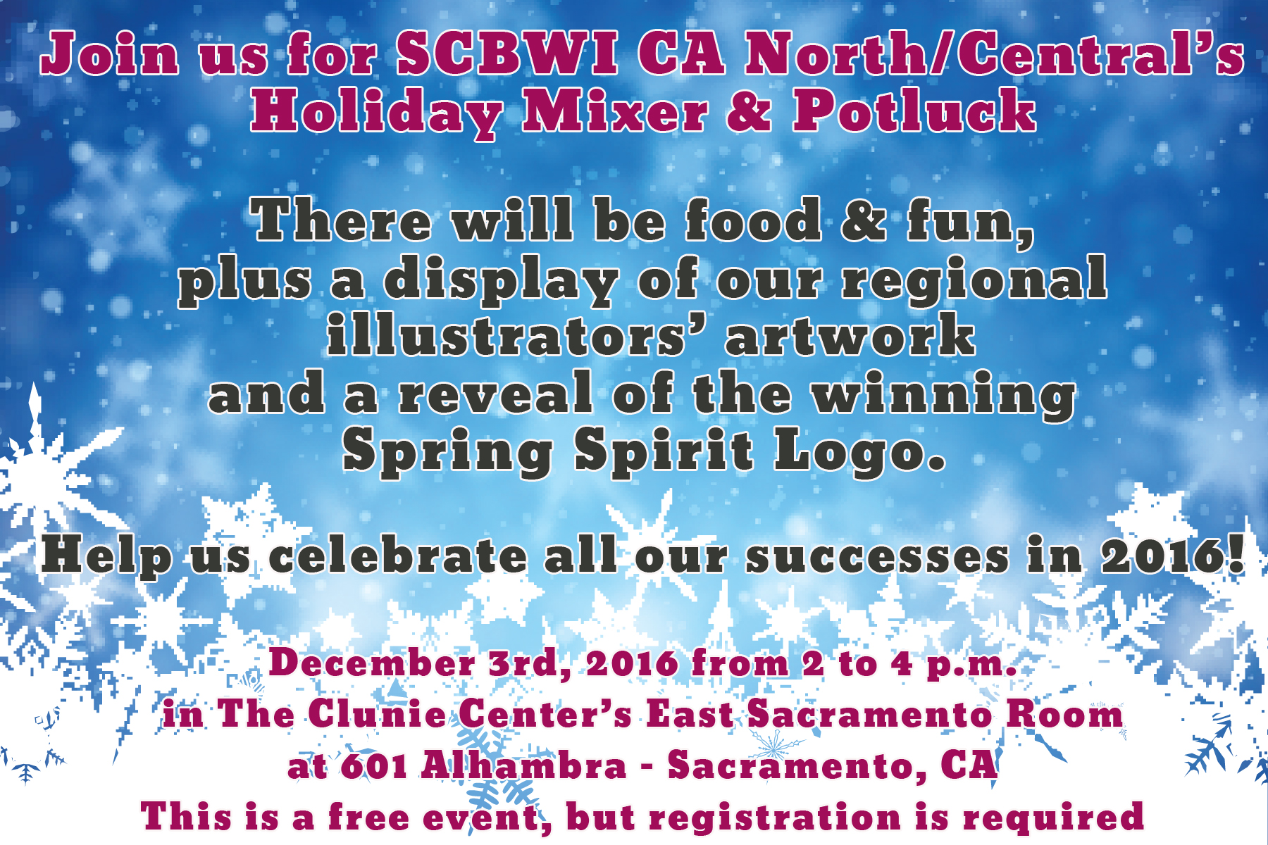 Help us celebrate all our successes in 2016! Bring your favorite potluck fare* and plan to mix and mingle with our regional members